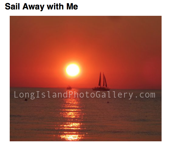 """Sail Away With Me"" Photographer: Felicia Colavito"