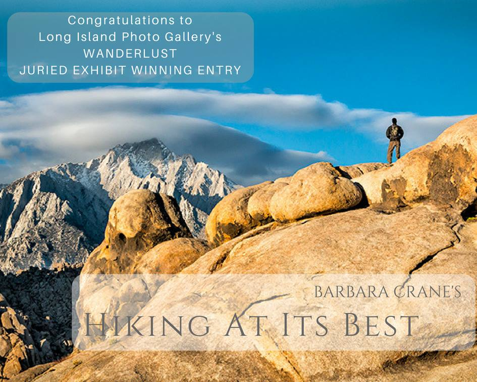 """Barbara Crane and her 1st place winning entry from Long Island Photo Gallery juried photography exhibition 'WANDERLUST' titled """"HIKING AT ITS BEST"""""""