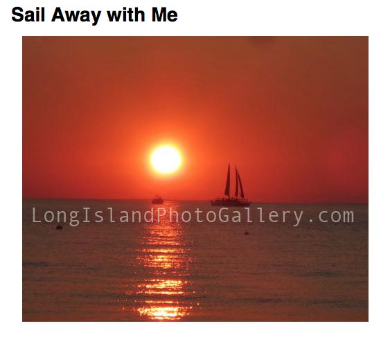 """Sail Away With Me"" Photographer: Felicia Colavito"