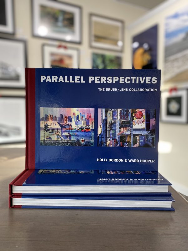 Parallel Perspectives: The Brush/ Lens Collaboration by Holly Gordon & Ward Hooper (Signed $40.00)