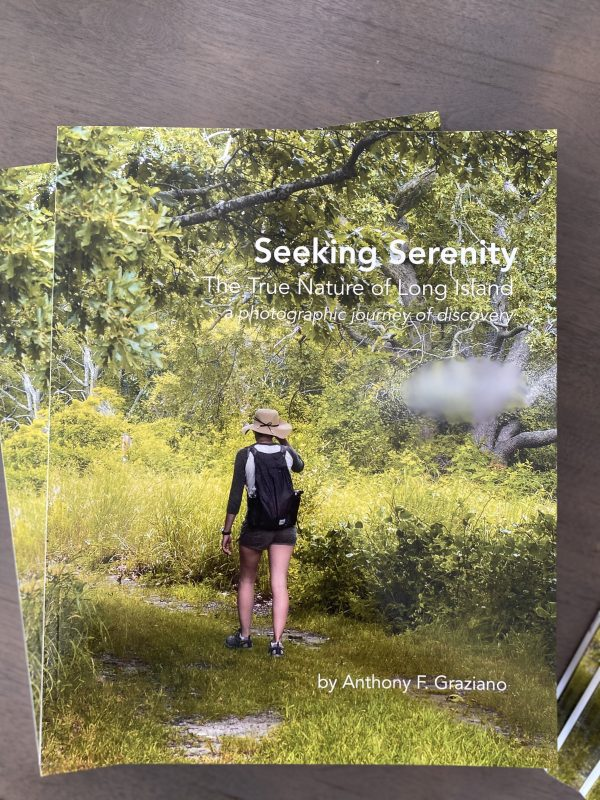 Seeking Serenity - the True Nature of Long Island a photographic journey of discovery by Anthony Graziano